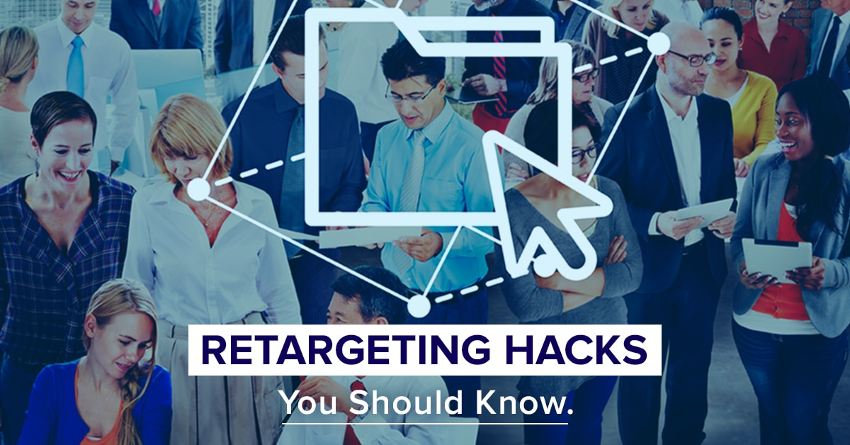 Retargeting Hacks you should know