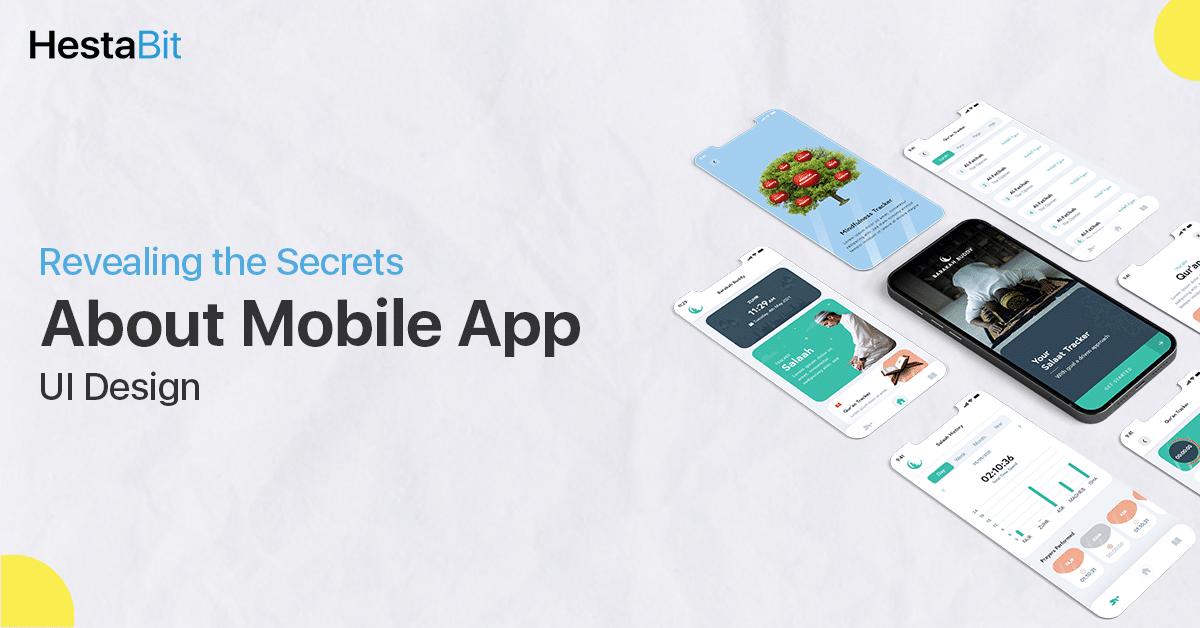 Eight Surprising Secrets You Should Know About Mobile App UI Design