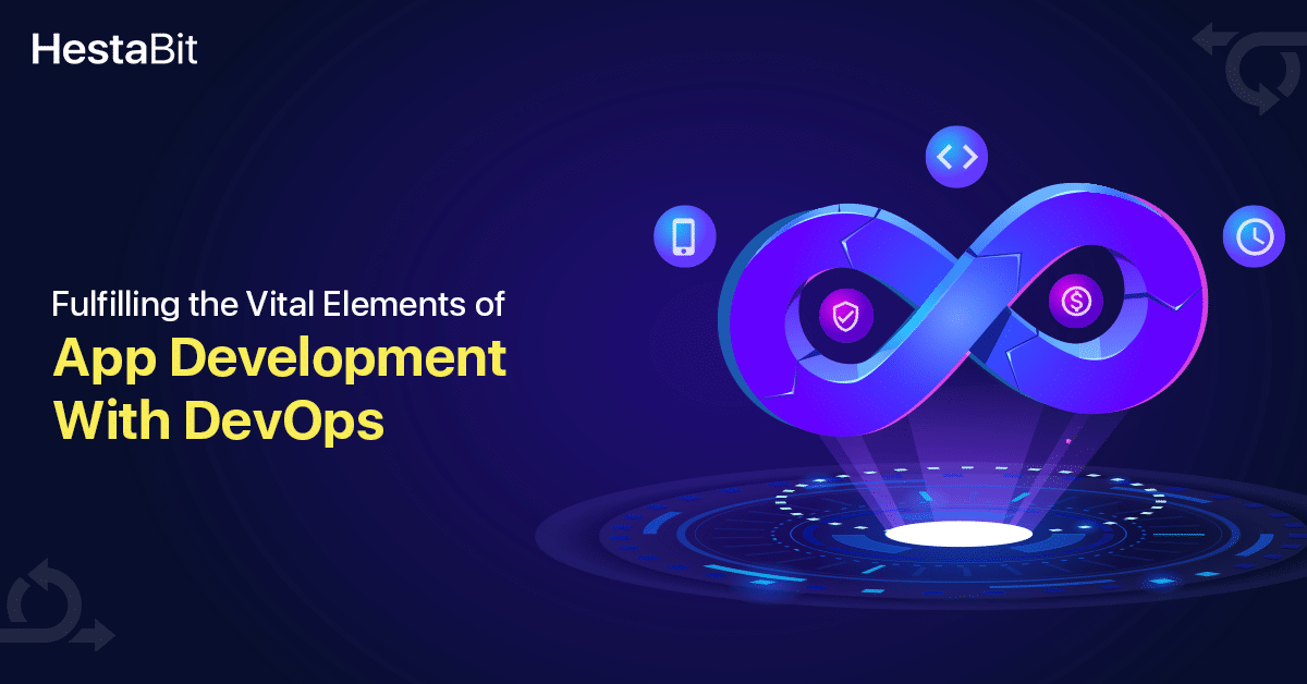 How DevOps Plays A Crucial Role in Mobile App Development?