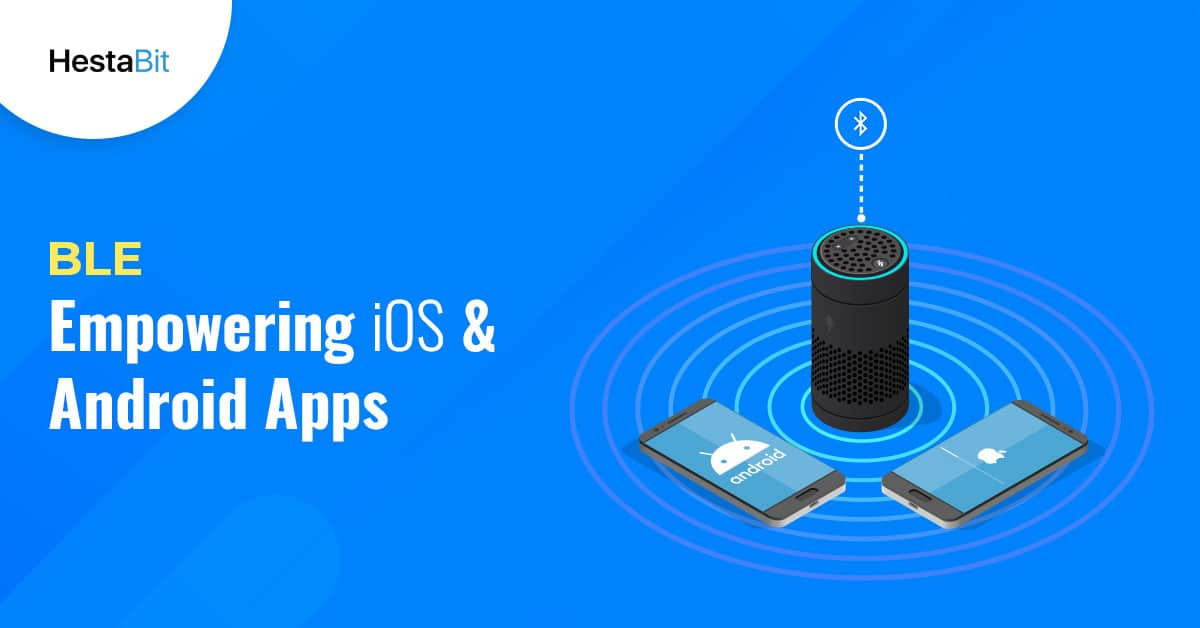 How to Build an Innovative BLE App – Ultimate Guide for Beginners