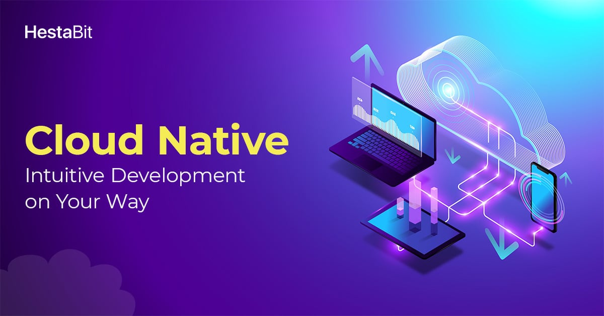 Cloud-Native Development: The Intuitive Way to Build Innovative Apps